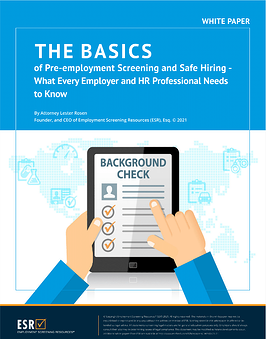 The Basics of Pre-employment Screening and Safe Hiring